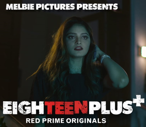 Eighteen Plus (2021) Hindi S01 E03 | Red Prime Web Series | 720p WEB-DL | Download | Watch Online