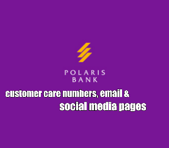 Polaris Bank Customer Service Phone Numbers, Email And Social Media Pages