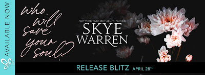 Release Blitz + Review: Who Will Save Your Soul by Skye Warren