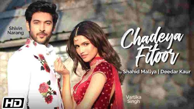 Photo of Chadeya Fitoor Lyrics in English – Shahid Mallya