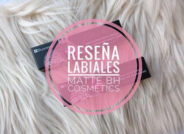 RESEÑA LABIALES COLOR LOCK - BH COSMETICS