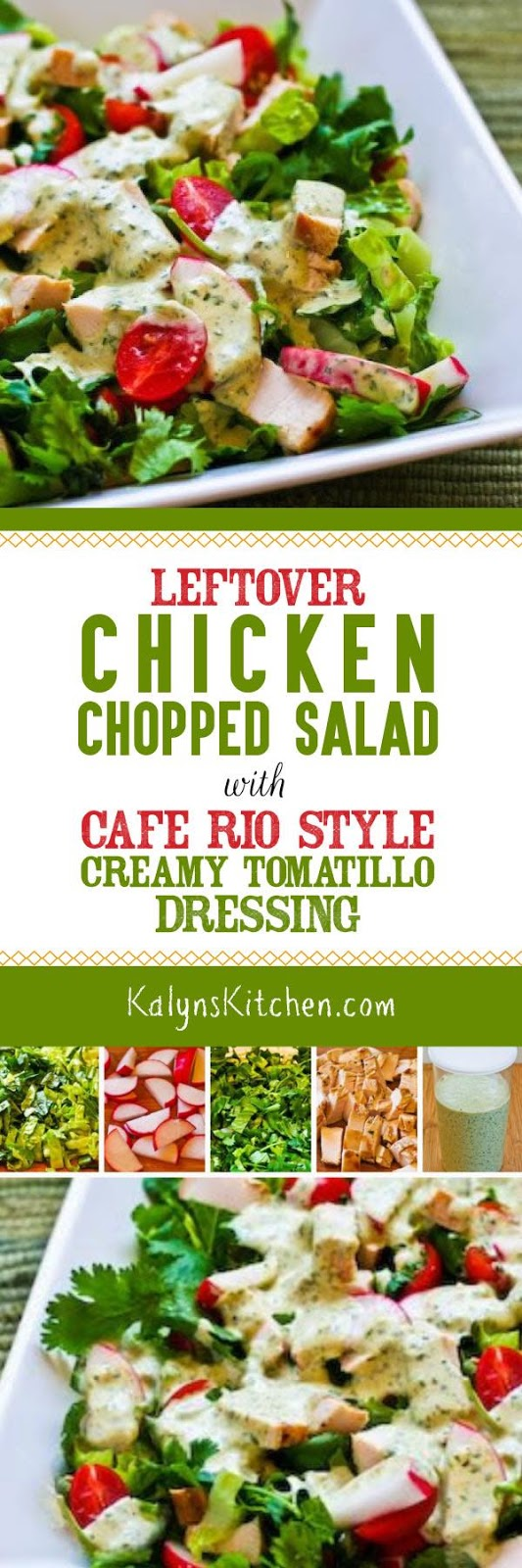 Leftover Chicken Chopped Salad with Cafe Rio Style Creamy ...