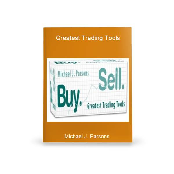 [Download] Greatest Trading Tools With Michael J Parsons Free Download - Google Drive Links