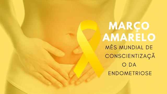 Mês Mundial da Conscientização da Endometriose