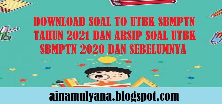 Soal To Utbk Sbmptn 2021 Dan Arsip Soal Utbk Sbmptn 2020 Dan Sebelumnya Dengan Kunci Jawabannya Atau Pembahasannya Pendidikan Kewarganegaraan Pendidikan Kewarganegaraan