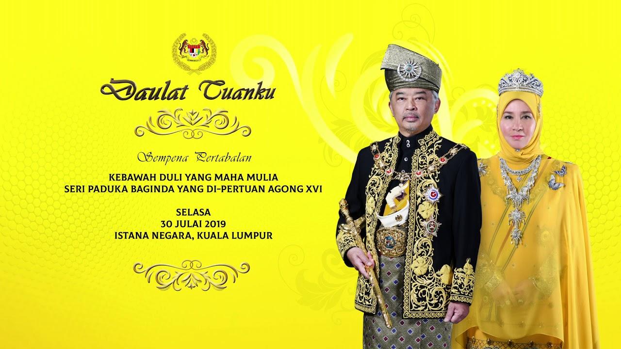 Istiadat Pertabalan Kebawah Duli Yang Maha Mulia Seri Paduka Baginda Yang Di Pertuan Agong Xvi Aku Sis Lin