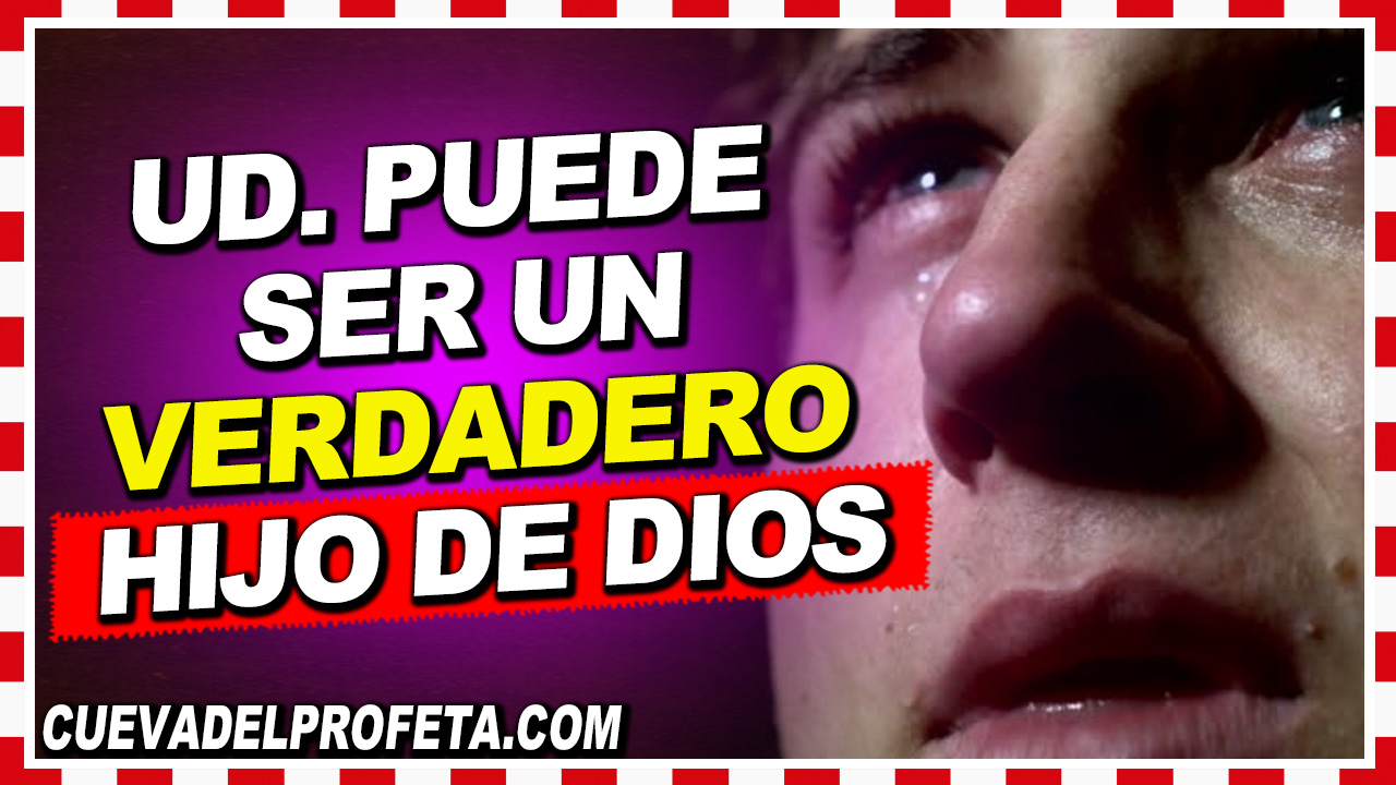 Ud. puede ser un verdadero hijo de Dios - William Branham en Español
