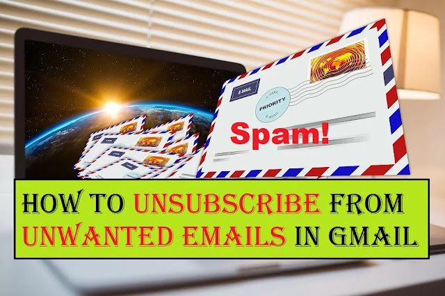 How to Unsubscribe from unwanted Emails in Gmail |  Unsubscribe from Emails!