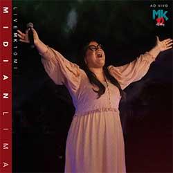 Baixar CD Gospel Live MK 10 MI (Ao Vivo) - Midian Lima