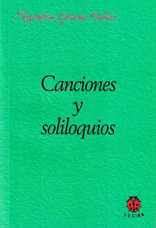 http://www.editoriallucina.es/articulo/canciones-y-soliloquios_33.html