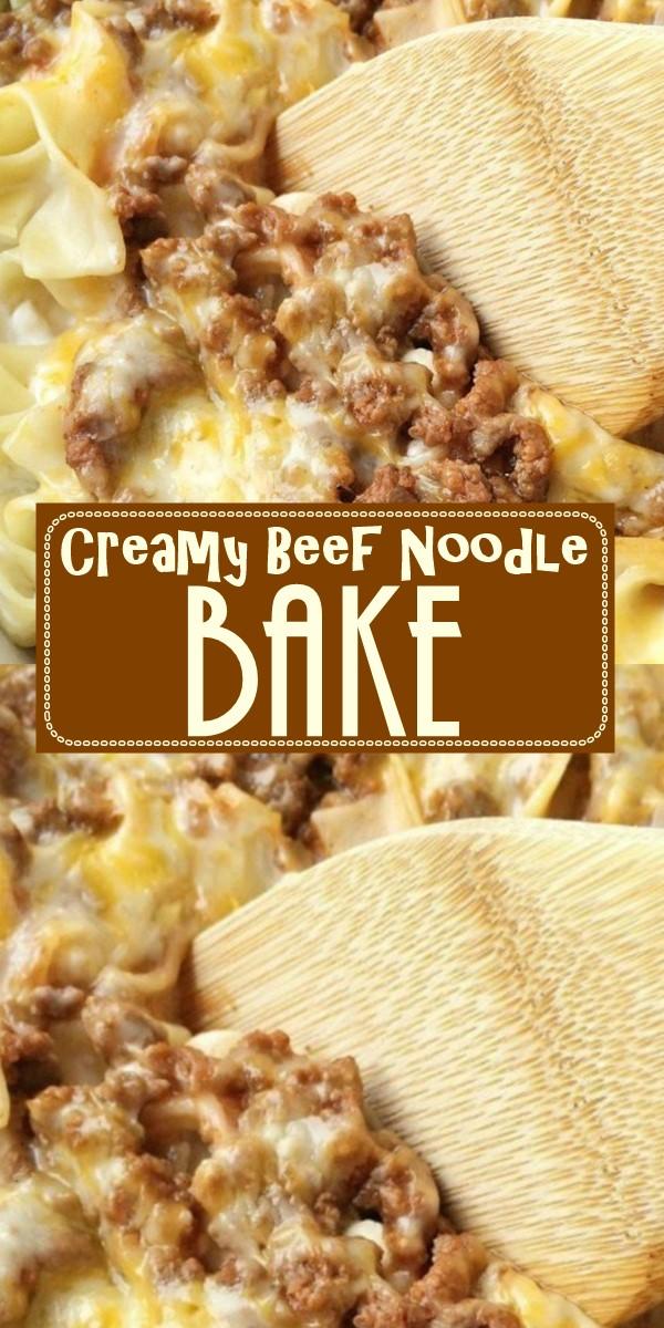 Creamy Beef Noodle Bake #dinnerrecipes