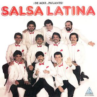 ¡DE AQUI...PA'LANTE! - SALSA LATINA (1986)