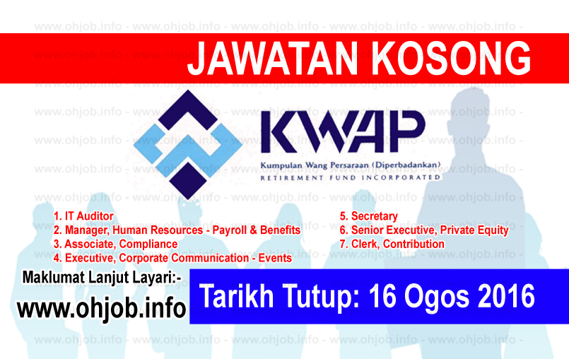 Jawatan Kerja Kosong Kumpulan Wang Persaraan (KWAP) logo www.ohjob.info ogos 2016
