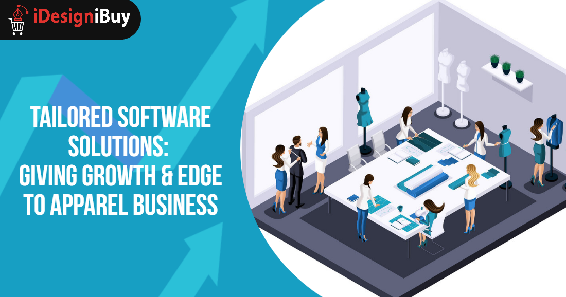 Tailored Software Solutions: Giving Growth&Edge to Apparel Business