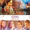 Flames Web Series : MX Player Original Free Download & online watch : 7starhd, 7starhd movies, 7starhdwin
