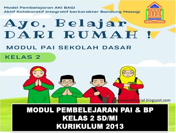 Modul Pembelajaran Daring PAI Dan BP Kelas 2 SD/MI Tahun 2020/2021