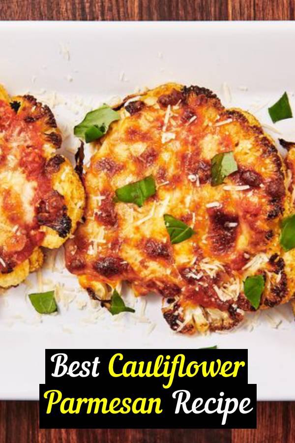 Best Cauliflower Parmesan Is Vegetarian Comfort Food At Its Finest Delicious. Cauliflower Parmesan is a real vegetarian's delight, an easy comfort food. #comfortfood #cauliflower #parmesan