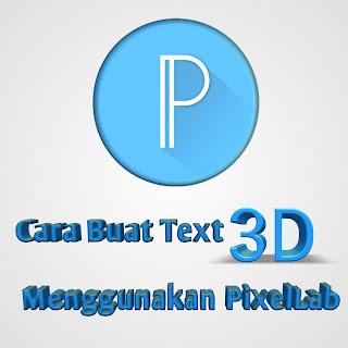 Sekarang admin Mau Share Tutorial android Lagi Cara Buat Tulisan 3D Di Android Menggunakan PixelLab