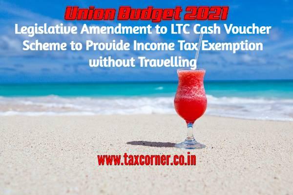 legislative-amendment-to-ltc-cash-voucher-scheme-to-provide-income-tax-exemption-without-travelling