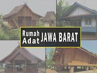 Rumah Adat Provinsi Jawa Barat Lengkap Gambar dan Penjelasannya
