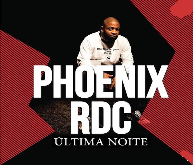 Phonix-RDC-Última-Noite-Rap