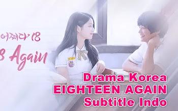 Drama Korea Eighteen Again Sub Indo