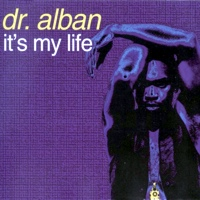 Dr. Alban It's my life lemez