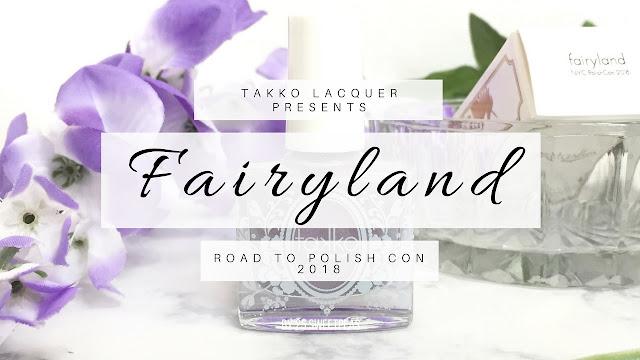 Takko Lacquer Fairyland