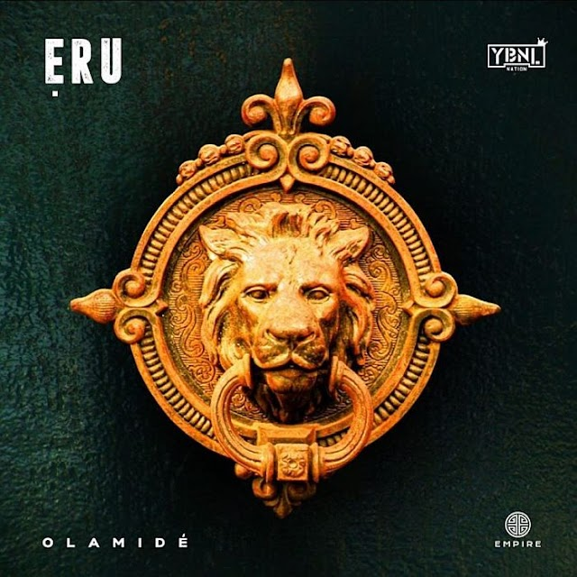 [Music] Olamide – Eru