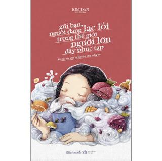 Gửi Bạn, Người Đang Lạc Lối Trong Thế Giới Người Lớn Đầy Phức Tạp ebook PDF EPUB AWZ3 PRC MOBI
