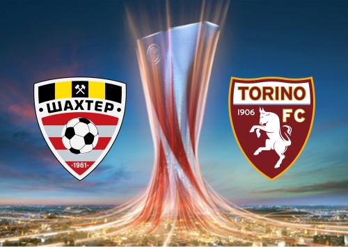 Shakhtyor vs Torino -Highlights 15 August 2019