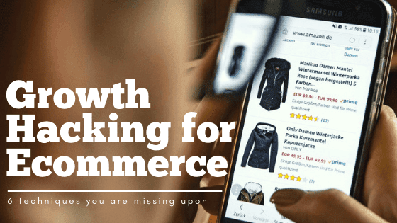 growth hacking ecommerce techniques