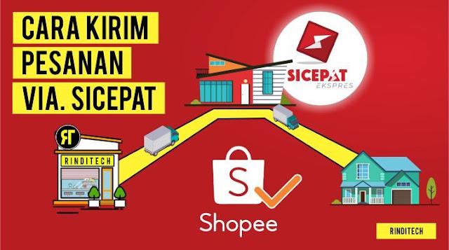 Panduan Cara Kirim Pesanan Shopee via SiCepat