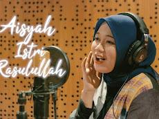 Download Mp3 Aisyah Istri Rasulullah Cover Anisa Rahman