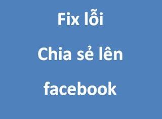 Hướng dẫn sửa lỗi hình ảnh chia sẻ bài viết lên facebook