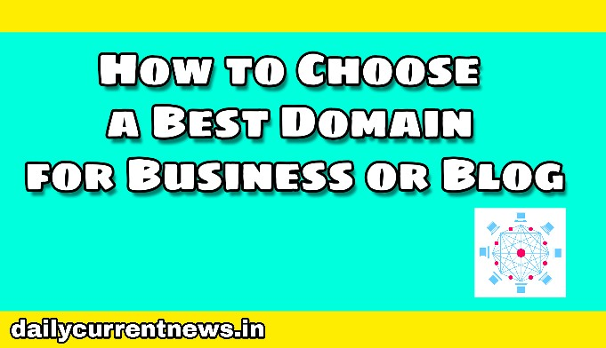 Choose a perfect Domain For your Blog