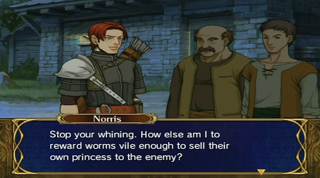 Fire Emblem Path of Radiance Norris Blood Runs Red Crimean villagers reward worms vile enough to sell Princess Elincia