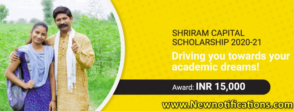 Shriram Capital Scholarship 2020-21 Rs 15000 Scholarship for 10th/11th/12th Students