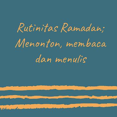 Rutinitas Selama Ramadan