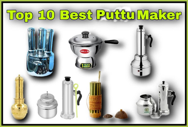 Top 10 Puttu Maker