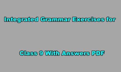 Integrated Grammar Exercises for Class 9 With Answers PDF