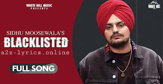 ब्लैकलिस्टेड Blacklisted Lyrics in Hindi - Sidhu Moose Wala