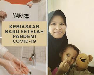 Kebiasaan Baru Setelah Pandemi Covid 19