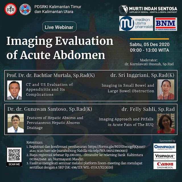 """Webinar PDSRKI Cabang Kaltimtara dengan topik """"Imaging Evaluation Of Acute Abdomen"""" pada hari/tgl Sabtu, 05 Desember 2020 pukul 09.00am WITA,"""