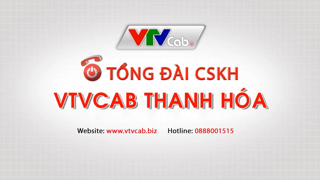 Tổng đài VTVCab Thanh Hóa - Khuyến mãi lắp truyền hình cáp & Internet