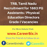 TRB, Tamil Nadu Recruitment for 1663 PG Assistants / Physical Education Directors Grade-I Vacancies