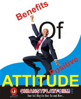 www.chiansyplatform.com - benefits of positive attitude