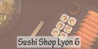 Sushi Shop Lyon 6
