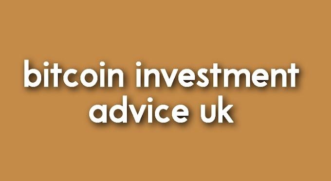 bitcoin investment advice uk