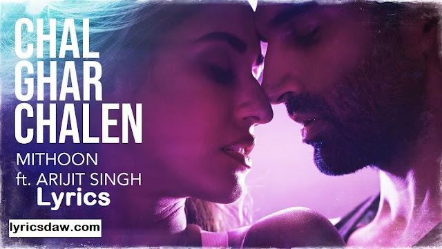 https://www.lyricsdaw.com/2020/01/arijit-singh-chal-ghar-chalen-lyrics.html